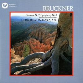 Bruckner: Symphony No.7 2014 Herbert Von Karajan; 维也纳爱乐乐团