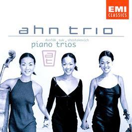 Dvorák, Suk & Schostakowitsch: Piano Trios 1998 Ahn Trio