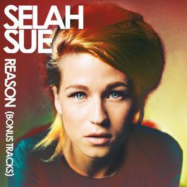 Reason (Bonus Tracks) 2015 Selah Sue