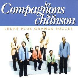 Leurs Plus Grands Succès 2003 Les Compagnons De La Chanson