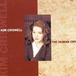 The Human Cry 2009 Kim Criswell