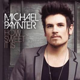 How Sweet It Is 2011 Michael Paynter