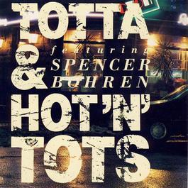 Totta & Hot'n' Tots featuring Spencer Bohren 1989 Tottas Bluesband
