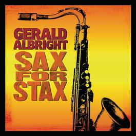 Sax for Stax 2008 Gerald Albright