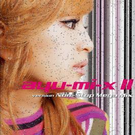 Ayu-mi-x II version Non-Stop Mega Mix 2000 Hamasaki Ayumi