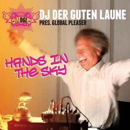 Hands In The Sky 2010 DJ Der Guten Laune