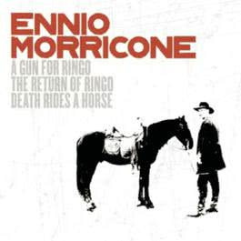 A Gun For Ringo/ The Return Of Ringo/Death Rides A Horse 2003 Ennio Morricone