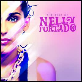 The Best of Nelly Furtado 2010 Nelly Furtado