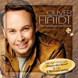 Geradeaus ins Glück 2012 Oliver Haidt