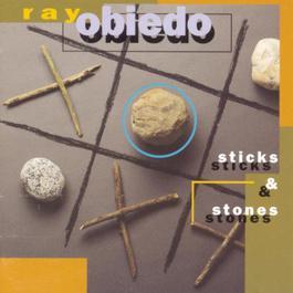 Sticks & Stones 1993 Ray Obiedo