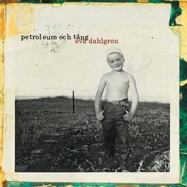 Petroleum Och Tång 2007 Eva Dahlgren