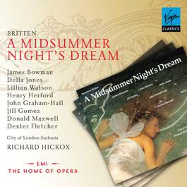 Britten - A Midsummer Night's Dream 2007 Richard Hickox