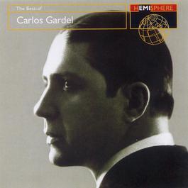 The Best Of Carlos Gardel 2003 Carlos Gardel