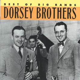Best Of The Big Bands 1992 Dorsey Brothers