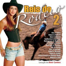 Reis Do Rodeio 2 2006 Various Artists