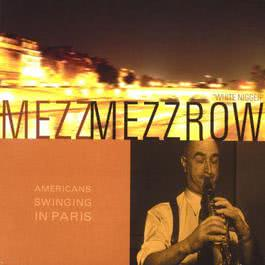 American Swinging In Paris 2003 Mezz Mezzrow