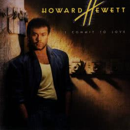 I'm For Real 1986 Howard Hewett