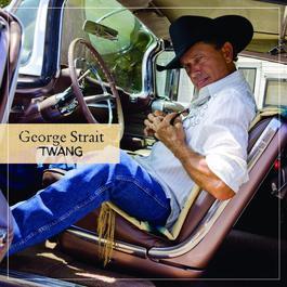 Twang 2009 George Strait