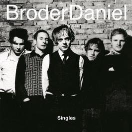 Singles 2009 Broder Daniel
