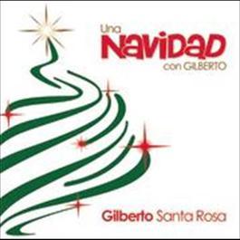 Una Navidad Con Gilberto 2008 Gilberto Santa Rosa