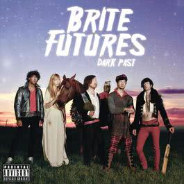 Dark Past 2011 Brite Futures