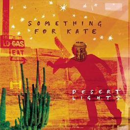 Desert Lights 2010 Something For Kate