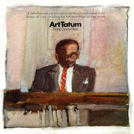 Piano Starts Here 1900 Art Tatum