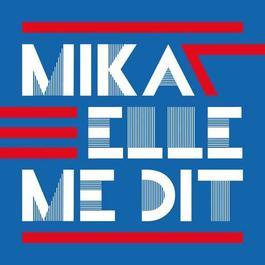 Elle Me Dit 2011 Mika