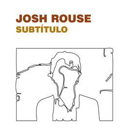 Subtitulo 2009 Josh Rouse
