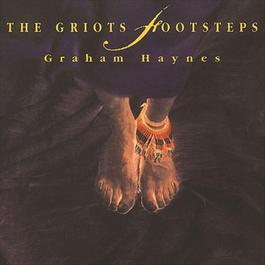 The Griot's Footsteps 1994 Graham Haynes