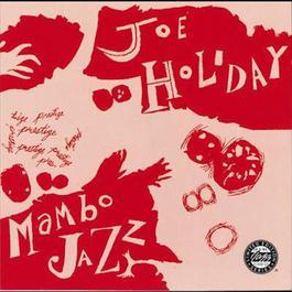 Mambo Jazz 1991 Joe Holiday