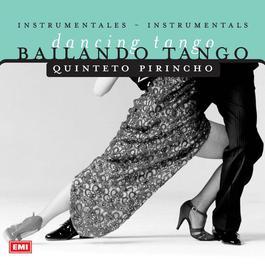 Bailando Tango 2006 Quinteto Pirincho