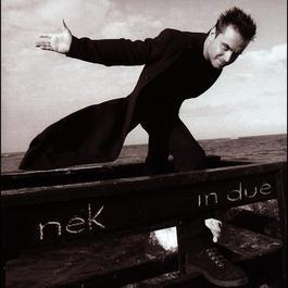 Giusto o no 2004 Nek