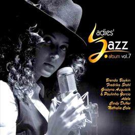 Ladies' Jazz Album Vol 7 2011 Various Artists