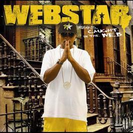 Webstar presents: Caught in the WEB 2006 Webstar