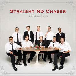 Christmas Cheers (Deluxe) 2014 Straight No Chaser