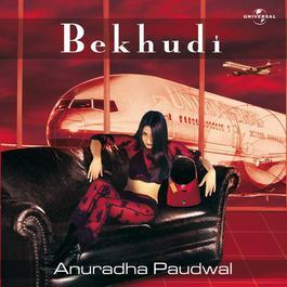 Bekhudi 2001 Anuradha Paudwal