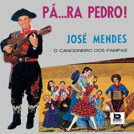 Pa...Ra Pedro ! 2006 Jose Mendes