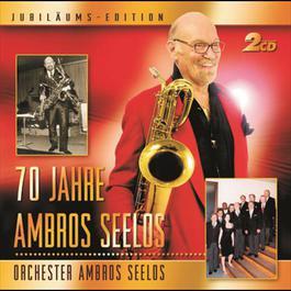 70 Jahre Ambros Seelos 2008 Orchester Ambros Seelos
