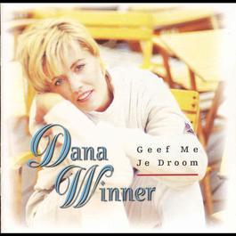 Geef Me Je Droom 1997 Dana Winner