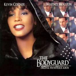 The Bodyguard - Original Soundtrack Album 1992 Various Artists
