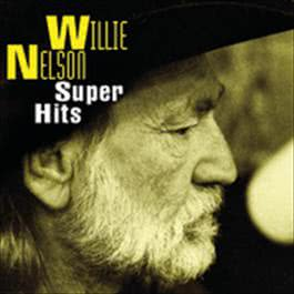 Super Hits 1994 Willie Nelson
