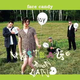 Waste Age Teen Land 2011 Face Candy