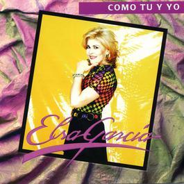 Como Tu Y Yo 2006 Elsa Garcia