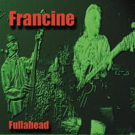 Fullahead 2011 Francine