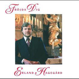 Fröjda dig 1978 Erland Hagegård