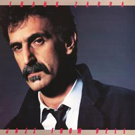 Jazz From Hell 2012 Frank Zappa