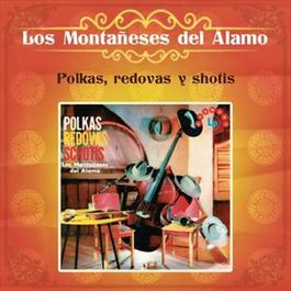 Polkas, Redovas y Shotis 2012 Los Montañeses Del Alamo