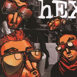 Nikdy nebolo lepsie 2006 Hex