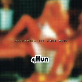 Kilombo In The Mix 2004 Dj Kun